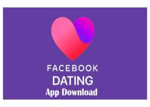 Facebook Dating App Free Download- How to Setup Facebook Dating   Facebook Dating 2020