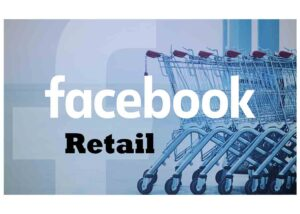 Retail Facebook - Facebook Retail Store and How to Set Up Facebook Shop