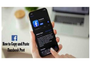 How to Copy and Paste a Facebook Post - Copy & Paste With iPhone and Android